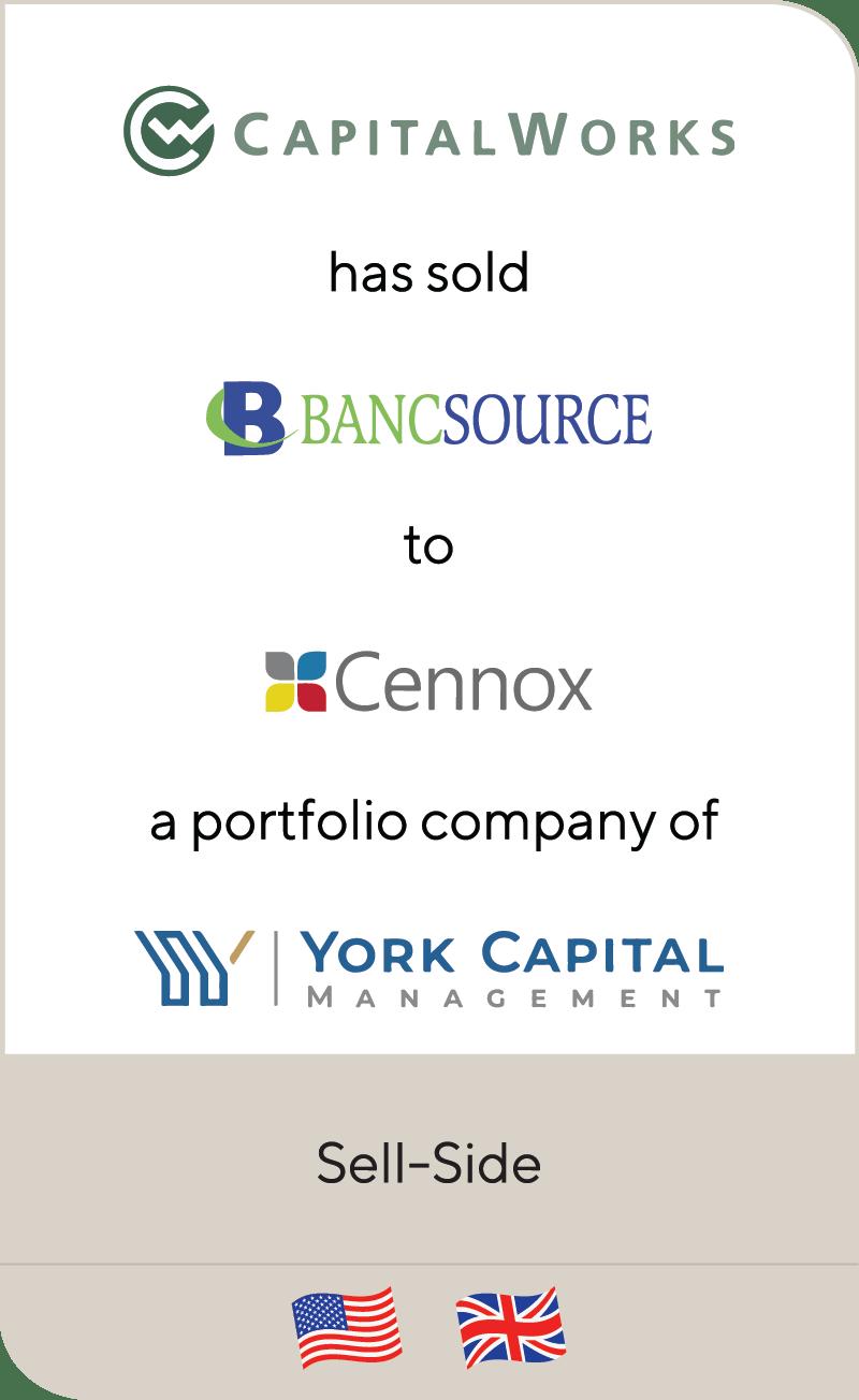 CapitalWorks Bancsource Cennox York Capital Management 2021
