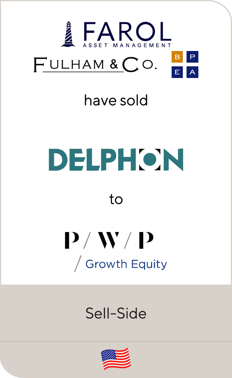 Farol, Fulham and Brooke Private Equity have sold Delphon Industries to PWP
