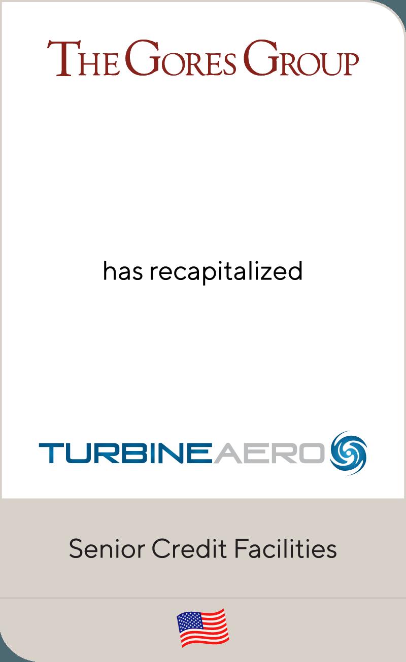 The Gores Group has recapitalized TurbineAero