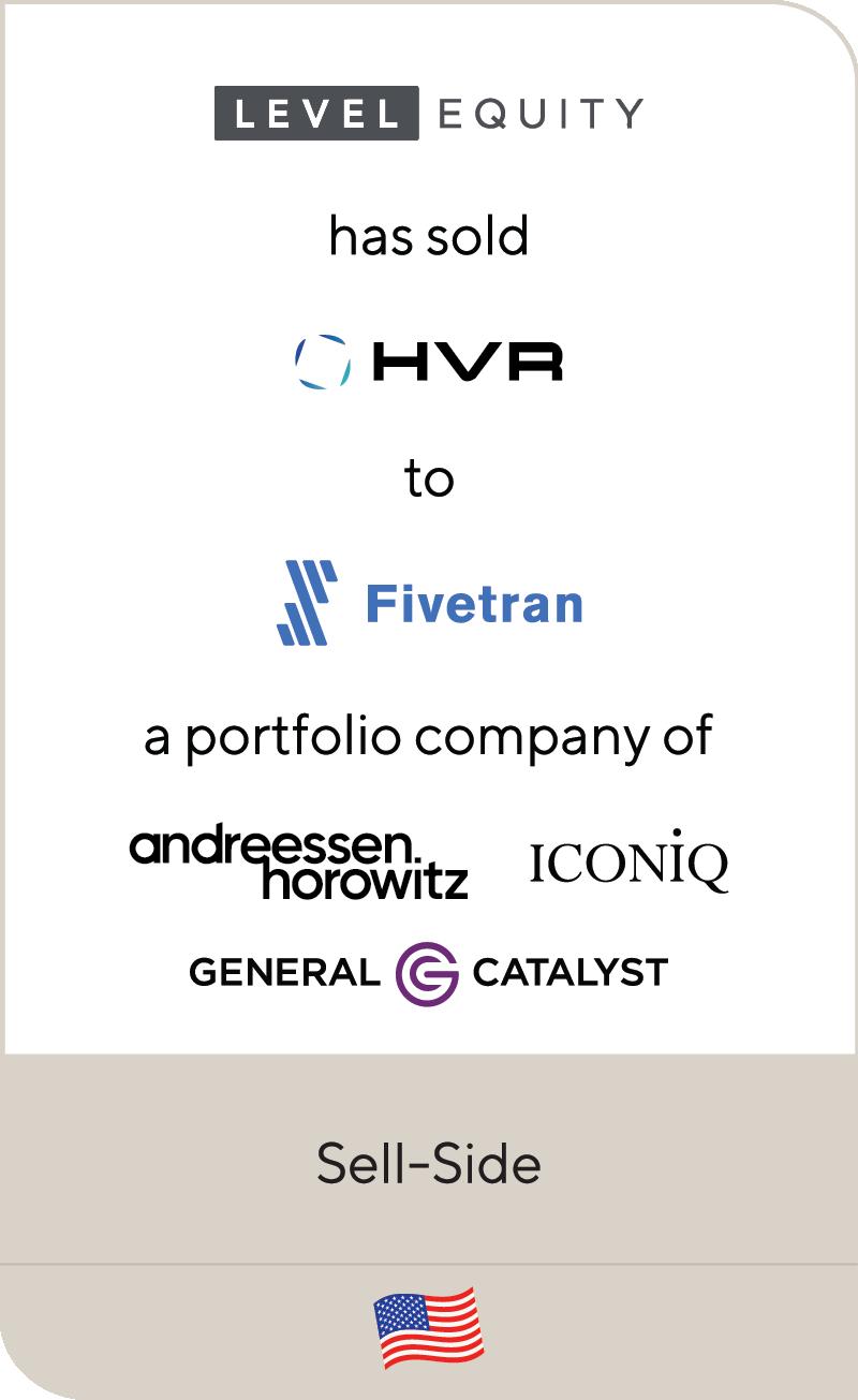 Level Equity HVR Fivetran Andreessen Horowitz ICONIQ Capital General Catalyst 2021