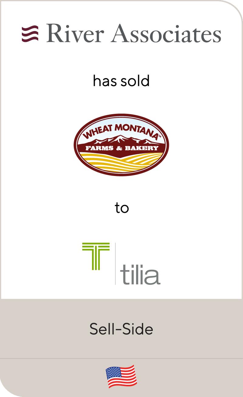 River Associates Wheat Montana Farms Bakery Tilia Holdings 2021